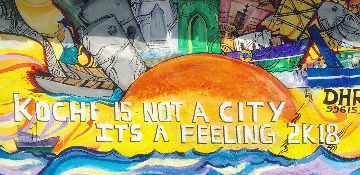 Kochi is not a city, it is a rhythm